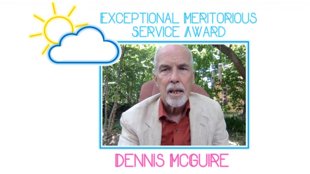 Exceptional Meritorious Service Award – Dennis McGuire